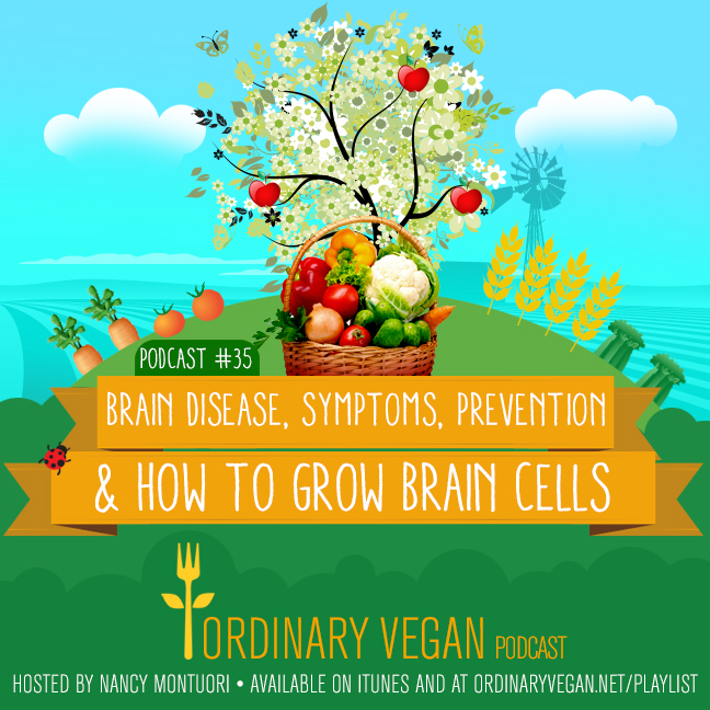With the sharp rise in dementia and other brain disorders, it is vital to do everything we can to prevent brain disease. Learn brain disease symptoms and how to grow healthy brain cells. (#vegan) ordinaryvegan.net
