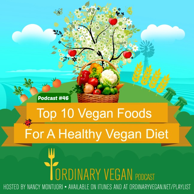Take the healthiest and easiest approach to a vegan diet by including these top 10 vegan foods to your diet everyday with a free downloadable daily vegan checklist. (#vegan) ordinaryvegan.net