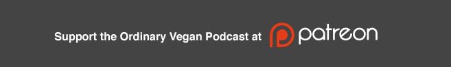 Ordinary Vegan Podcast #vegan (Ordinaryvegan.net)